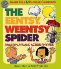 The Eentsy, Weentsy Spider: Fingerplays and Action Rhymes by Joanna Cole (Paperback, 1991)