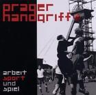 Arbeit Sport Und Spiel von Prager Handgriff (2011)