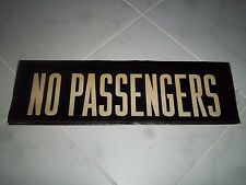 VINTAGE OLD COLLECTIBLE NYC SUBWAY NO PASSENGERS ART NY ROLL SIGN LOFT HOME