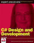 C# Design and Development: Expert One on One by John Paul Mueller (Paperback, 2009)