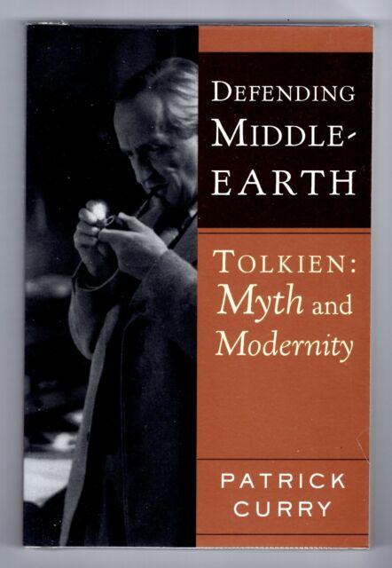J. R.r Tolkien Myth und Modernity (Patrick Curry) Edition 2004