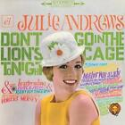 Dont Go In The Lions Cage Tonight/Broadways... von Julie Andrews (2015)