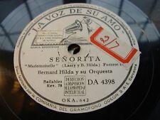 BERNARD HILDA senorita / con gran pasion - 78 rpm la voz de su amo - white label