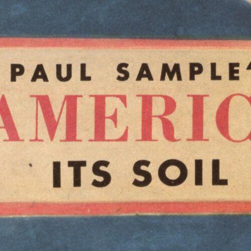 "USA Paul Sample/'s America IT/'S SOIL Map Vintage 1946 Reprint Art Poster 24/""x36/"""