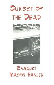 BRADLEY-MASON-HAMLIN-034-SUNSET-OF-THE-DEAD-034-SIGNED-BOTTLE-OF-SMOKE-PRESS-2003