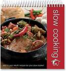 Slow Cooking: Flipover Cook Book by Top That! Publishing Ltd (Spiral bound, 2009)