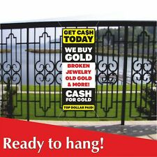 Get Cash Today Vinyl Banner Mesh Banner Sign We Buy Gold Cash For Gold Jewelry