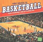 First Source to Basketball: Rules, Equipment, and Key Playing Tips by Tyler Omoth (Hardback, 2016)