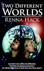 Two Different Worlds 9781420869019 by Renna Hack Paperback