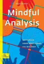 Mindful Analysis : Methodiek Voor Begeleiding Via Internet by M. Windrich...