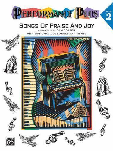 Performance Plus, Bk 2: Dan Coates -- Songs of Praise & Joy