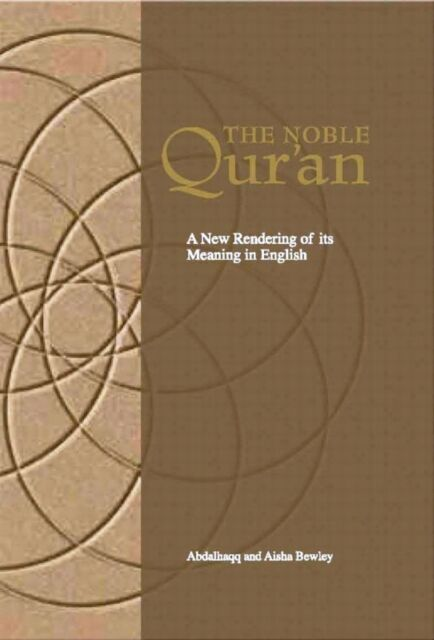The Noble Quran A New Rendering Of Its Meaning In English Taha