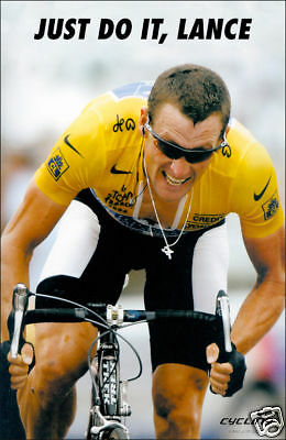 """LANCE ARMSTRONG /""""JUST DO IT LANCE/"""" CYCLING POSTER"""