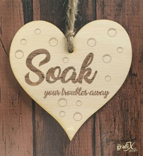 Soak Troubles Bathroom Quote Wooden//Mirror Heart Shape Plaque Sign Engraved ht30