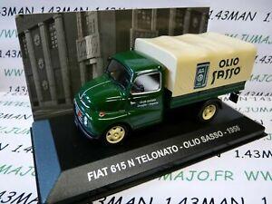 PIT57D-1-43-IXO-Altaya-epoque-ITALIE-FIAT-615-N-TELONATO-bache-huile-Sasso