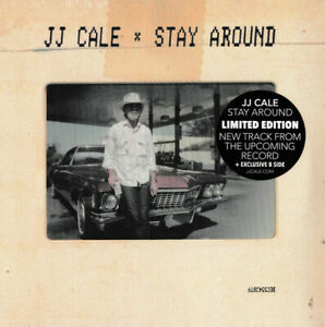 JJ-Cale-STAY-AROUND-WORRYING-OFF-YOUR-MIND-Limited-RSD-2019-New-Vinyl-7-034-Single