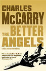 The Better Angels by Charles McCarry (Paperback, 2013)