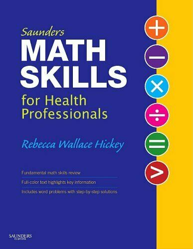 Saunders Math Skills for Health Professionals Spiral Rebecca Wallace Hickey