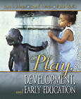 Play, Development and Early Education by James E. Johnson, James F. Christie, Francis Wardle (Paperback, 2004)