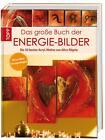 Das große Buch der Energie-Bilder von Alice Rögele (2015, Gebundene Ausgabe)