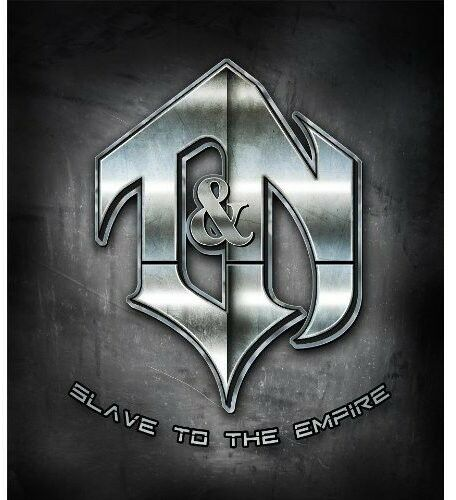 T&N - Slave to Empire [New CD]