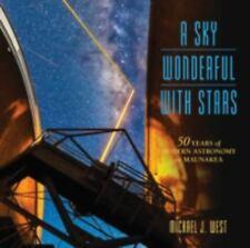 A Sky Wonderful With Stars: 50 Years of Modern Astronomy on Maunakea (Latitude 2