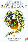 A Student's Dictionary of Psychology by Nicky Hayes, Peter Stratton (Paperback, 1998)