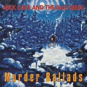 NICK & THE BAD SEEDS CAVE - MURDER BALLADS (LP+MP3)  VINYL LP + DOWNLOAD NEUF