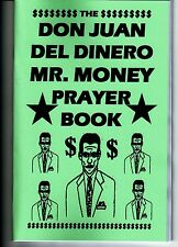 DON JUAN DEL DINERO MR. MONEY PRAYER BOOK book S. Rob occult folk saint