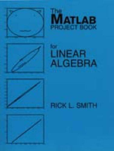 MATLAB Project Book for Linear Algebra by Rick L. Smith (1996, Paperback)