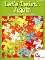 Let's Twist Again Lets Twist Again More Pinwheels Fun Book 12 Quilt Patterns