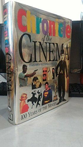 Chronicle of the cinema: 100 years of the mo... by Legrand Catherine, W Hardback