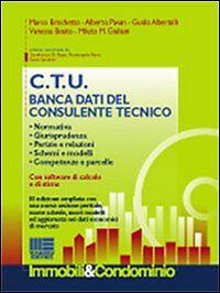 C.T.U. Banca dati del consulente tecnico. Con CD-ROM