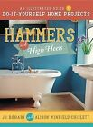 Hammers and High Heels: An Illustrated Guide to Do-It-Yourself Home Projects by Jo Behari, Alison Winfield-Chislett (Paperback / softback, 2013)