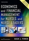 Economics and Financial Management for Nurses and Nurse Leaders by Susan J. Penner (Paperback, 2016)