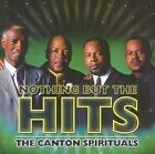 Nothing but The Hits 0828765825122 by Canton Spirituals CD
