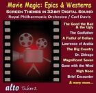 Magic Movie: Epics and Western von Peter Maxwell Davis,Royal Philharmonic Orchestra (2013)