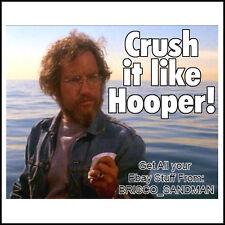 Fridge Fun Refrigerator Magnet JAWS MOVIE Crush it Like Hooper 70s Retro Funny