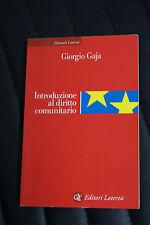 Introduzione al diritto comunitario - Giorgio Gaja - Ed. Laterza - diritto