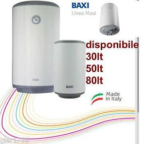 SCALDABAGNO ELETTRICO SCALDA ACQUA 30 LT 50 LT 80 LT BAXI prodotto ...