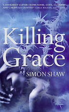 Killing Grace Shaw, Simon Very Good Book