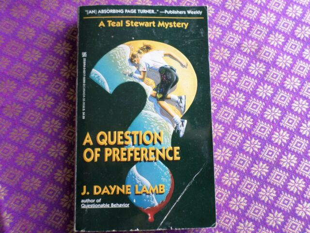A Question of Preference : A Teal Stewart Mystery by J. Dayne Lamb (1995, Paperb