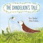 The Dandelion's Tale by Kevin Sheehan (Hardback, 2014)