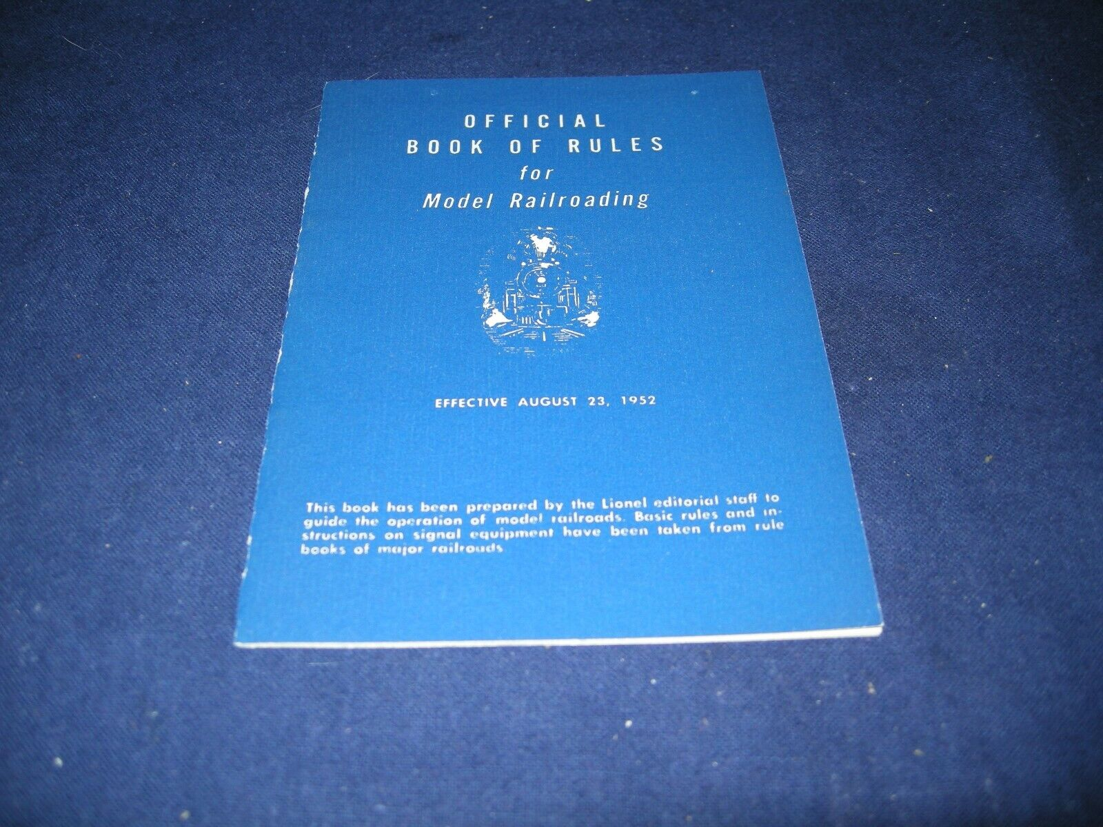 OFFICIAL BOOK OF RULES FOR MODEL RAILROADING AUGUST 23, 1952 NEAR PERFECT