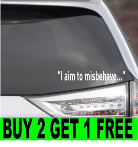 """choose color 8.5/"""" /""""I aim to misbehave/"""" Serenity Firefly Car Decal Sticker"""