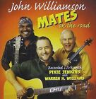 Mates on The Road (aus) 9397601000883 by John Williamson CD