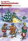 Die schönsten Weihnachtslieder. 1-2 Klarinetten von Marianne Magolt und Hans Magolt (1998, Taschenbuch)
