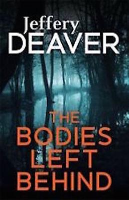 Stetig Jeffery Deaver__the Bodies Left Behind__brandneu__portofrei Gb Krimis & Thriller
