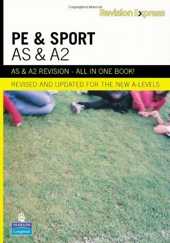 1 of 1 - Revision Express AS and A2 Physical Education and Sport (Direct to learner Sec,