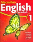 Macmillan English: Fluency Book 1 by Liz Hocking, Louis Fidge, Printha Ellis, Mary Bowen, Wendy Wren (Paperback, 2006)